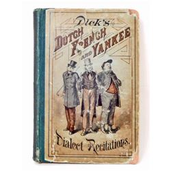 """1879 """"DICK'S DUTCH FRENCH AND YANKEE DIALECT RECITATIONS"""" HARDCOVER BOOK"""