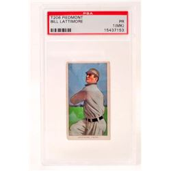 1909-11 T206 PIEDMONT BILL LATTIMORE BASEBALL CARDS - PSA PR1