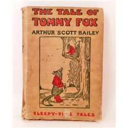 "1915 ""THE TALE OF TOMMY FOX"" HARDCOVER BOOK"