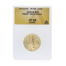 2003-W $25 American Gold Eagle Coin ANACS Graded PF69 Deep Cameo