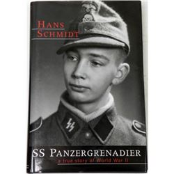 "SIGNED HB ""SS PANZERGRENADIER-HANS SCHMIDT"" BOOK"