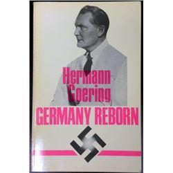 "HERMANN GOERING ""GERMANY REBORN"" SOFT COVER BOOK 1983"