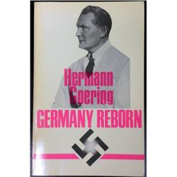 "HERMANN GOERING ""GERMANY REBORN"" SOFT COVER BOOK 1983"
