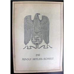 "ORIGINAL 1941 ""DIE ADOLF HITLER-SCHULE"" PROPAGANDA BOOK"