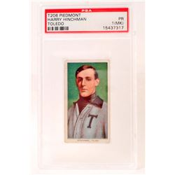 1909-11 T206 PIEDMONT HARRY HINCHMAN BASEBALL CARD - PSA PR1