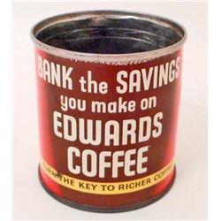 VINTAGE EDWARDS COFFEE ADVERTISING TIN COIN BANK