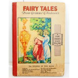 "1800S ""FAIRY TALES FROM GRIMMS & ANDERSENS"" HARDCOVER BOOK"