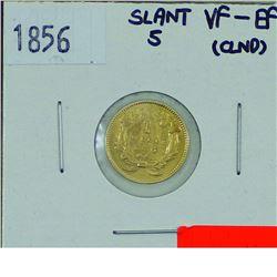 United States 1856 Slant 5 variety One Dollar Gold VF30 + (lightly cleaned)