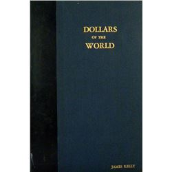 Jim Kelly's Deluxe Bound Copy of Kaufman's Dollars of the World Exhibit