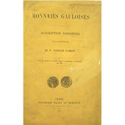 Very Rare Description Raisonnée of the Robert Collection of Monnaies Gauloises