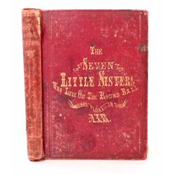 "1860 ""THE SEVEN LITTLE SISTERS WHO LIVE ON THE ROUND BALL THAT BOATS IN THE AIR"""