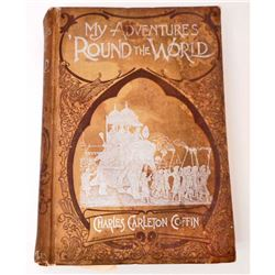 "ANTIQUE 1880 ""MY ADVENTURES ' AROUND THE WORLD"" HARDCOVER BOOK"