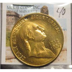 "40. ""1732 1932 George Washington Bicentennial"" Brass Medal. Holed. Gem BU. 32 mm."