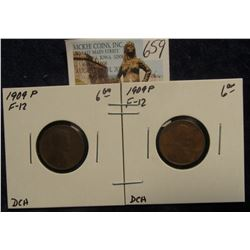 659. (2) 1909 P Lincoln Cents both F-12. Redbook value $12.00.