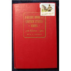 """722. """"A Guide Book of United States Coins"""" 17th Edition. 1964. By R.S. Yeoman. Hardbound., Very Good"""