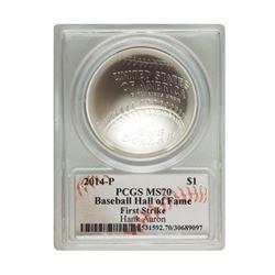 2014-P $1 Hank Aaron Signed HOF Coin PCGS MS70