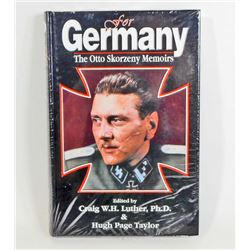 """FOR GERMANY THE OTTO SKORZENY MEMOIRS"" HARDCOVER BOOK"