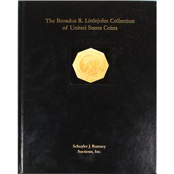 The Broadus R. Littlejohn Collection of United States Coins