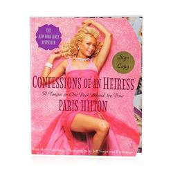 Signed Copy of Confessions of an Heiress: A Tonge-in-Chic Peek Behind the Pose by Paris Hilton