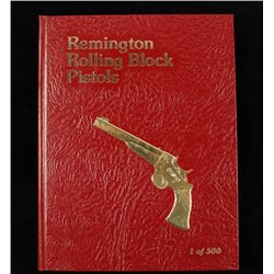 "1 0f 500 ""Remington Rolling Block Pistols"""