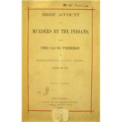 Joseph J. Mickley's Brief Account of Murders by the Indians