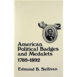 Sullivan on Political Medals & Badges