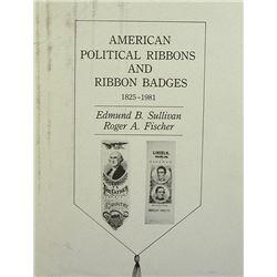 Sullivan on Political Ribbons & Ribbon Badges