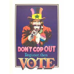1972 Don't Cop Out Pro Marijuana Political Poster