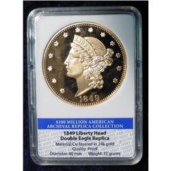1849 Liberty Head Double Eagle Replica in holder. 100 Million American Archival Replica Collection.