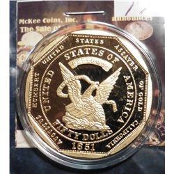 1851 U.S. Assay Fifty Dollar Gold Slug Replica. Material: Cu, layered in 24k Gold; Quality: Proof; D