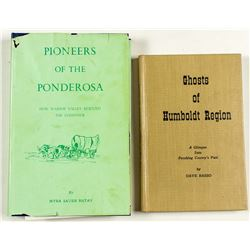 """Two books about the old days: """"Ghosts of the Humboldt Region"""" and """"Pioneers of the Ponderosa"""""""