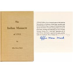 Indian Massacre of 1911 at Little High Rock Canyon by Effie Mona Mack (Autographed)