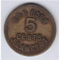 Br 648a. J. Lanctot's Token, 1898.