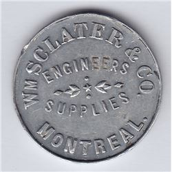Br 651. Wm. Sclater & Co.'s, Montreal, Advertising Token