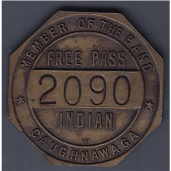 Transportation Token. Caughanawaga Indian Free Pass for a Member of the Band.