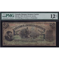 UNIQUE TROPHY NOTE - Banque Jacques Cartier $10, 1886