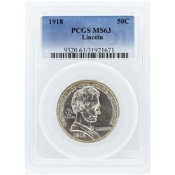 1918 PCGS MS63 Lincoln-Illinois Centennial Half Dollar