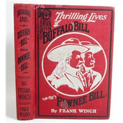 "1911 ""THRILLING LIVES OF BUFFALO BILL AND PAWNEE BILL"" HARDCOVER BOOK"