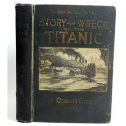 """1912 """"WRECK AND SINKING OF THE TITANIC"""" HARDCOVER BOOK"""