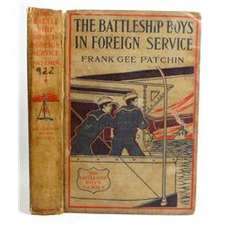 """1911 """"THE BATTLESHIP BOYS IN FOREIGN SERVICE"""" HARDCOVER BOOK"""