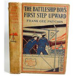 "1911 ""THE BATTLESHIP BOYS FIRST STEP UPWARD"" HARDCOVER BOOK"
