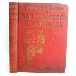 """ANTIQUE """"COMPLETE STORY OF THE SAN FRANCISCO EARTHQUAKE"""" HARDCOVER BOOK"""