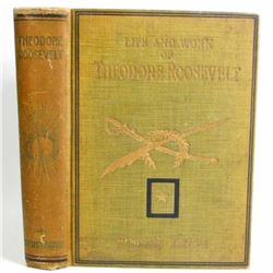 """1919 """"LIFE AND WORK OF THEODORE ROOSEVELT"""" HARDCOVER BOOK"""