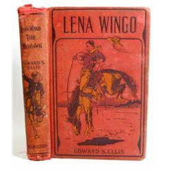 "1893 ""LENA-WINGO THE MOHAWK"" HARDCOVER BOOK"