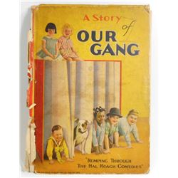 "1929 ""A STORY OF OUR GANG"" HARDCOVER BOOK - LITTLE RASCALS"