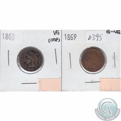 United States 1868 Cent Very Good, 1869 Cent G-VG. Both coins have problems. 2pcs
