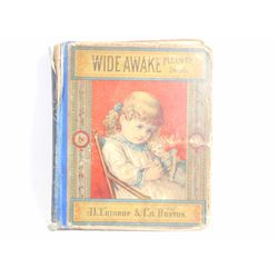 "ANTIQUE ""WIDE AWAKE"" HARDCOVER BOOK"