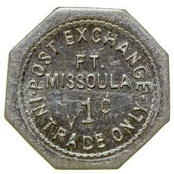 Post Exchange Token (1c) (Fort Missoula, Montana)