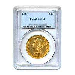 1881 $10 Liberty Gold Eagle PCGS MS61