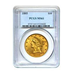 1885 $10 Liberty Gold Eagle PCGS MS61